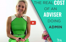 Why an Adviser doing admin is costing your business big time