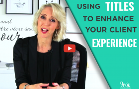 Use titles to enhance your clients experience